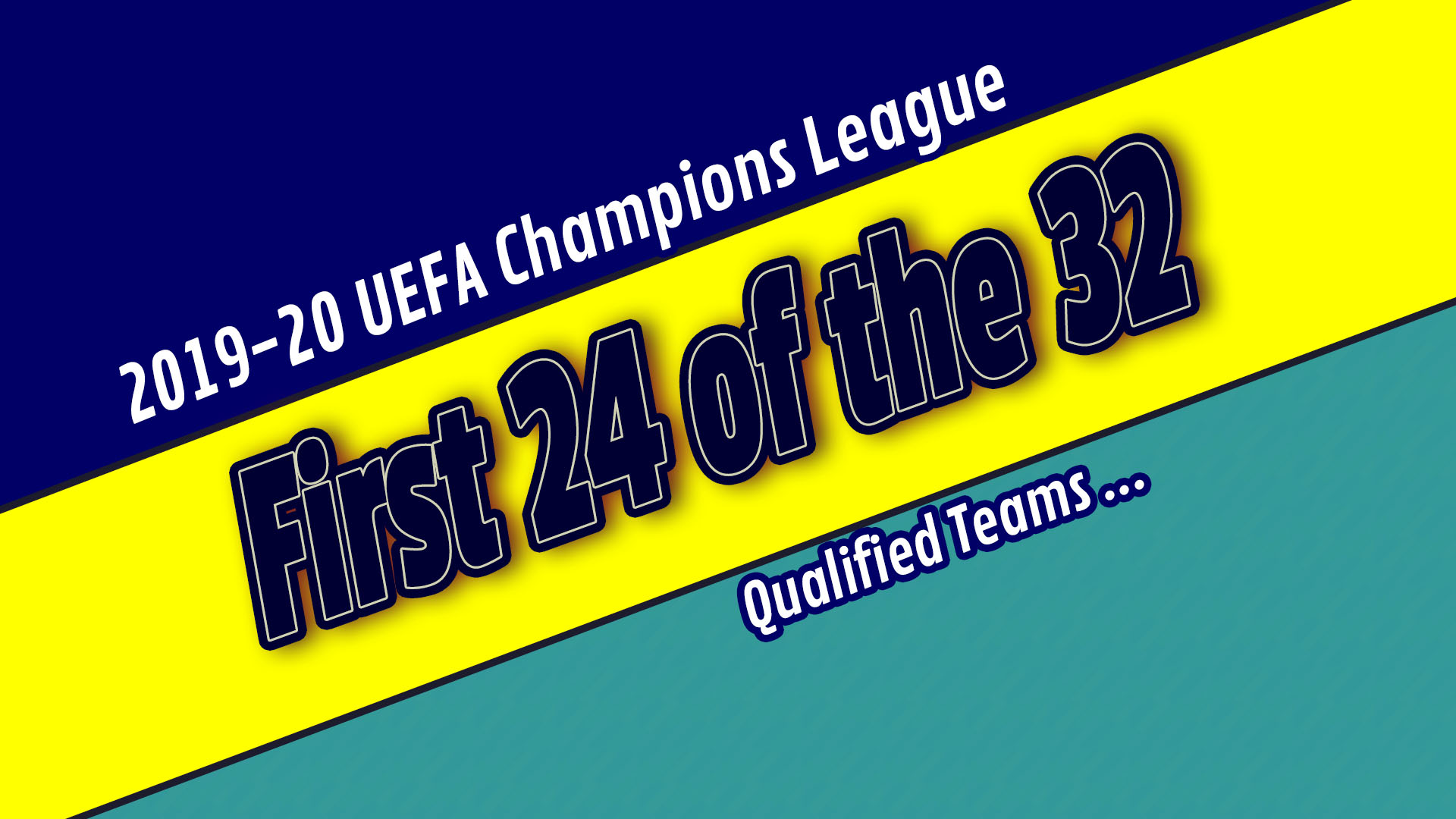 26 Of 32 This Is What We Have So Far The 2019 20 Uefa